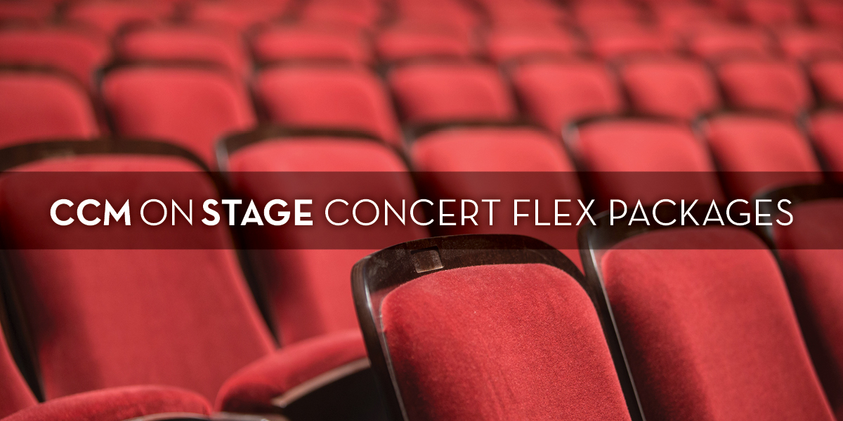 A photograph of the new seats in Corbett Auditorium along with the text: CCMONSTAGE CONCERT FLEX PACKAGES.