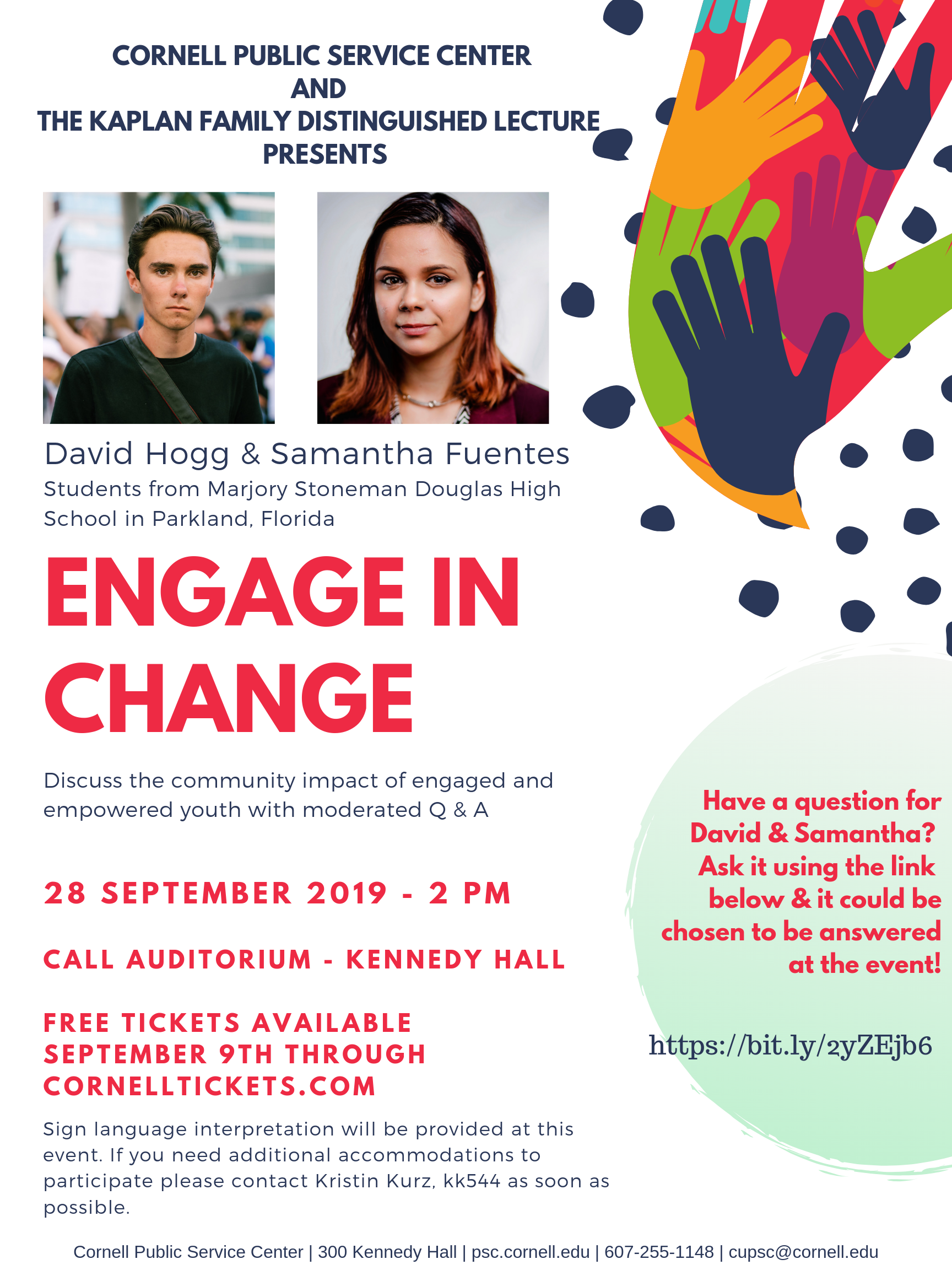 Free tickets available September 9 for the Engage in Change talk with David Hogg and Samantha Fuentes.