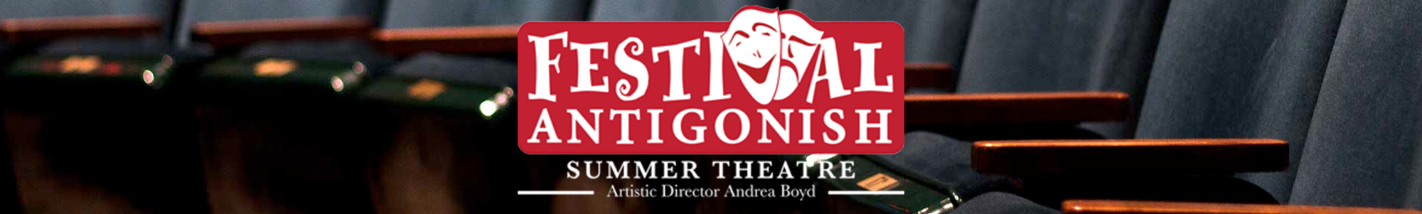 Festival Antigonish Summer Theatre | Ticketing
